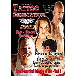 Tattoo Generation Season 1 Vol. I The Beautiful People of Ink