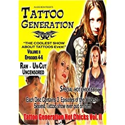 Tattoo Generation Season 1 Vol. II Special Hot Chick Edition