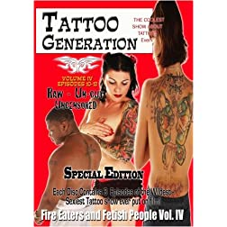 Tattoo Generation Season 1 Vol. IV Fire Eaters and Fetish People