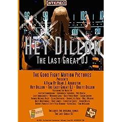 Hey Dillon - The Last Great DJ