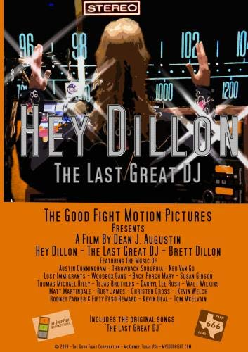 Hey Dillon - The Last Great DJ