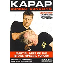 KAPAP Combat Concepts Vol. 2: Martial Arts of The Isreali Special Forces - Holds and Third-Party Protection