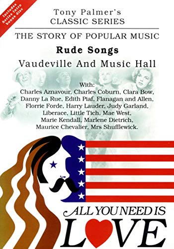 All You Need Is Love, Vol. 5: Rude Songs - Vaudeville and Music Hall