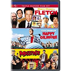 Fletch/Happy Gilmore/Mallrats