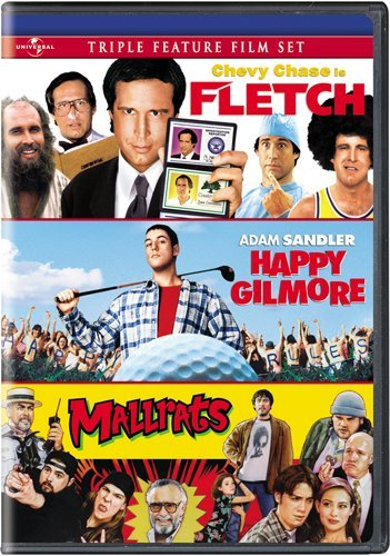 Fletch/Happy Gilmore/Mallrats