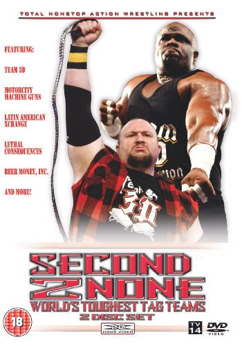 TNA: Second to None: TNA's Toughest Tag Teams