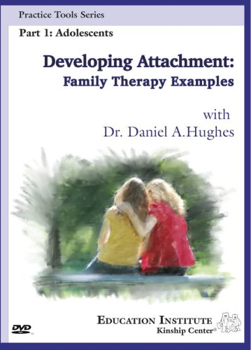 Developing Attachment: Family Therapy Examples Part 1: Adolescents