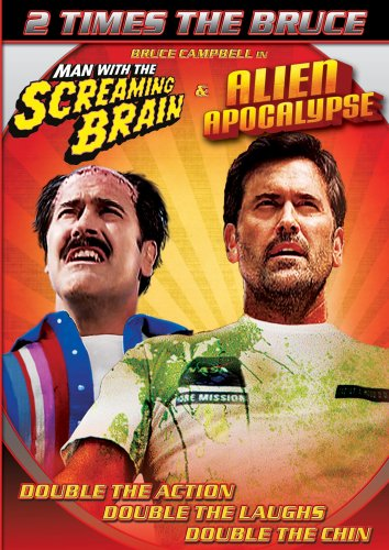 Man with the Screaming Brain/Alien Apocalypse (Bruce Campbell 2 pack)