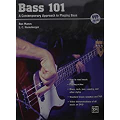 Bass 101: A Contemporary Approach to Playing Bass