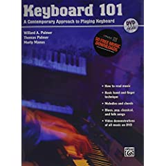 Keyboard 101: A Contemporary Approach to Playing Keyboard