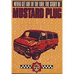 Mustard Plug: Never Get out of the Van