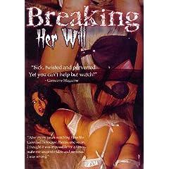 Breaking Her Will