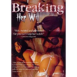 Breaking Her Will