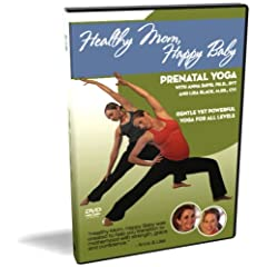 Healthy Mom, Happy Baby: Prenatal Yoga