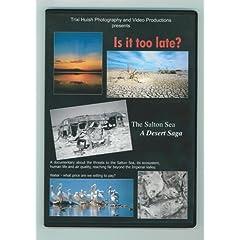 Is It Too Late? The Salton Sea, A Desert Saga