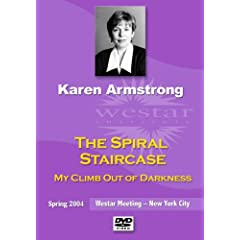 Karen Armstrong: The Spiral Staircase: My Climb Out of Darkness