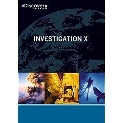 Investigation X