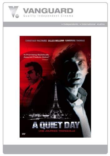 A QUIET DAY (Un Journee Tranquille)