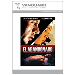 EL ABANDONADO: THE ABANDONED ONE
