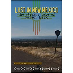 LOST IN NEW MEXICO: the strange tale of Susan Hero [Home Use Only]