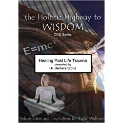 Healing Past Life Trauma