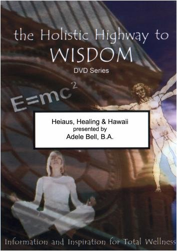 Heiaus, Healing and Hawaii
