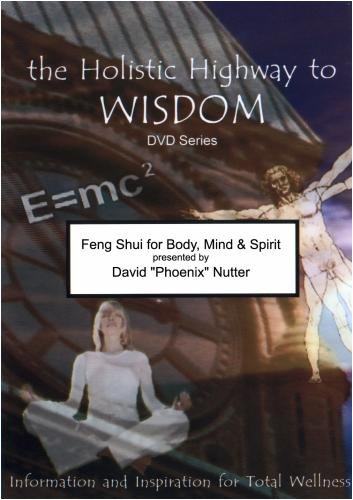 Feng Shui for Body, Mind and Spirit
