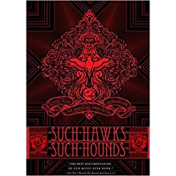 Such Hawks Such Hounds: Scenes From the American Hard Rock Underground