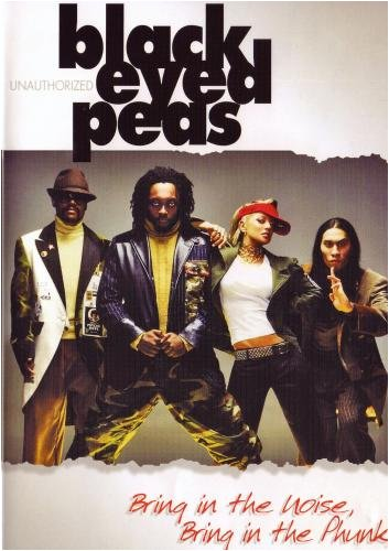 Black Eyed Peas: Bring in the Noise, Bring in the Phunk!