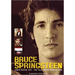 Bruce Springsteen: Under Review 1978-1982 Tales of the Working Man