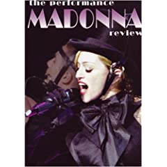 Madonna: The Performance Review