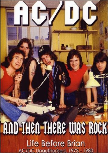 AC/DC: And Then There Was Rock