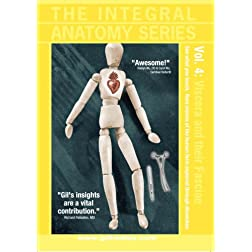 The Integral Anatomy Series, Vol.4: Viscera and their Fasciae