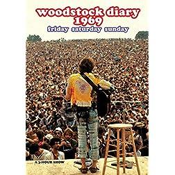 Woodstock Diary 1969: Friday Saturday Sunday
