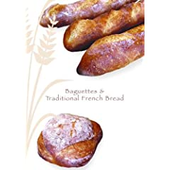 Baguettes & Traditional French Bread