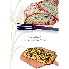 Ciabatta & Rustic Italian Bread
