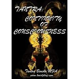 TANTRA: CONTINUITY OF CONSCIOUSNESS