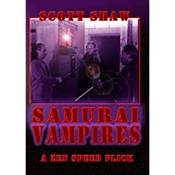 Samurai Vampires A Zen Speed Flick