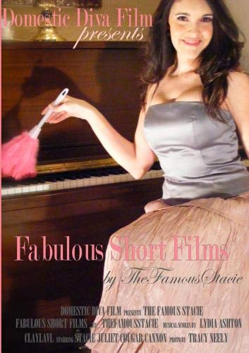 Fabulous Short Films by TheFamousStacie