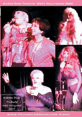 Karen Dior Tribute- West Hollywood 2004