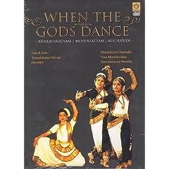 When the Gods Dance- Bharatanatyam, Kuchipudi, Mohiniattam