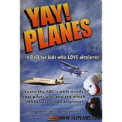 Yay! Planes