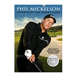 Phil Mickelson: Secrets of the Short Game