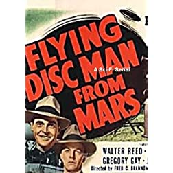 Flying Disc Man From Mars ; A Sci-Fi Serial