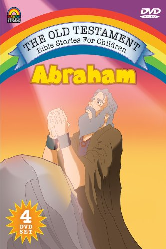 The Old Testament Bible Stories for Children: Abraham