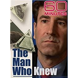 60 Minutes - The Man Who Knew (March 1, 2009)