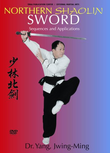 Northern Shaolin Sword Sequences and Applications (Dr. Yang) YMAA