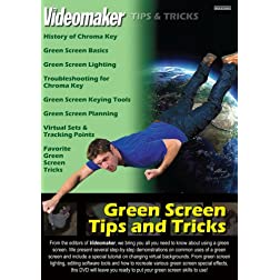 Videomaker Tips & Tricks - Green Screen