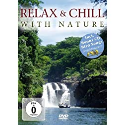 Relax & Chill With Nature