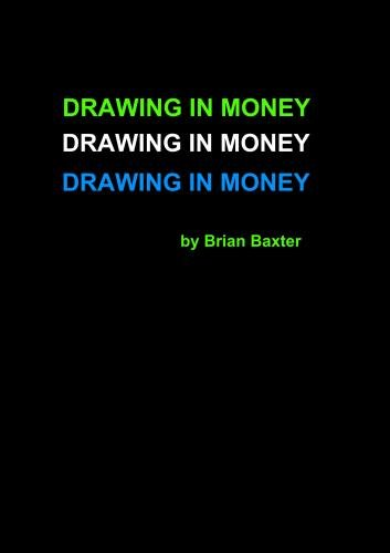 Drawing In Money